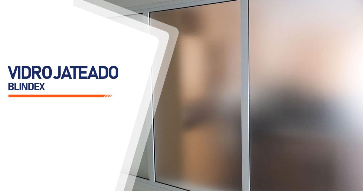 Vidro Blindex Jateado