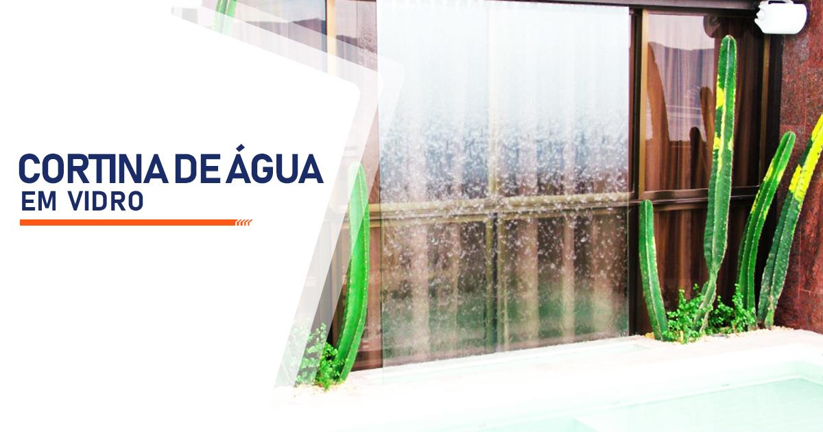 Cortina de Agua em Vidro São Paulo