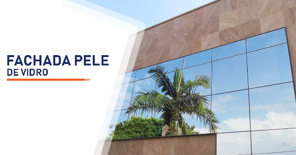 Fachada Pele de Vidro São Paulo